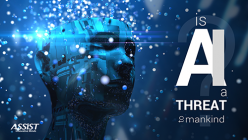 Is AI a threat to mankind? ASSIST Software - Promoted image
